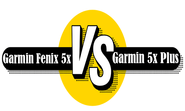 Garmin Fenix 5x Vs 5x Plus